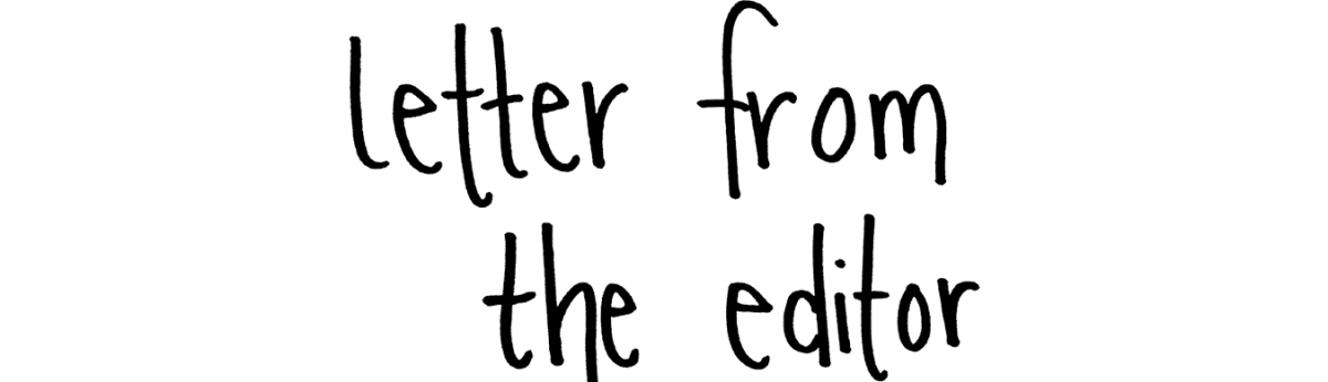 Letter from the Editor: Happy Holidays!